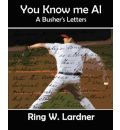 You Know Me Al - W Lardner Ring W Lardner
