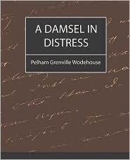 A Damsel In Distress - Pelham Grenville Wodehouse