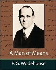 A Man of Means - P.G. Wodehouse