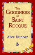 The Goodness of St.Rocque
