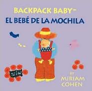 Backpack Baby (Spanish/English) - Miriam Cohen