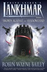 Swords Against the Shadowland - Robin Wayne Bailey