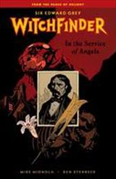 Witchfinder, Volume 1: In the Service of Angels - Mignola, Mike / Robins, Clem / Allie, Scott