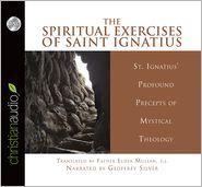 Spiritual Exercises - Saint Ignatius of Loyola