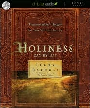 Holiness Day by Day: Transformational Thoughts for Your Spiritual Journey - Jerry Bridges, Read by Arthur Morey