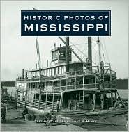 Historic Photos of Mississippi - Anne McKee