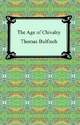 Age of Chivalry, or Legends of King Arthur - Thomas Bulfinch