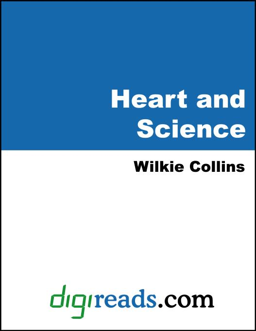 Heart and Science als eBook von Wilkie Collins - Neeland Media