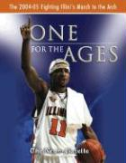 One for the Ages: The 2004-2005 Fighting Illini's March to the Arch