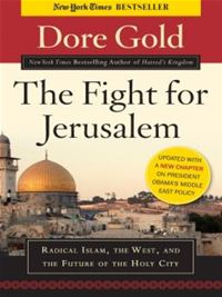 The Fight For Jerusalem - Dore Gold