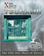 Tsunami!: The 1946 Hilo Wave of Terror - Scott Ingram