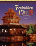 The Forbidden City: China's Imperial Palace