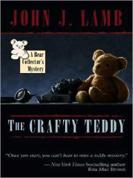 The Crafty Teddy - John J. Lamb