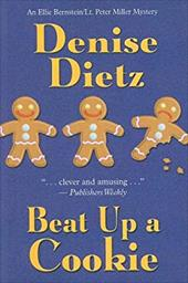 Beat Up a Cookie - Dietz, Denise