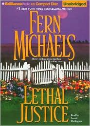 Lethal Justice (Sisterhood Series #6) - Fern Michaels, Read by Laural Merlington
