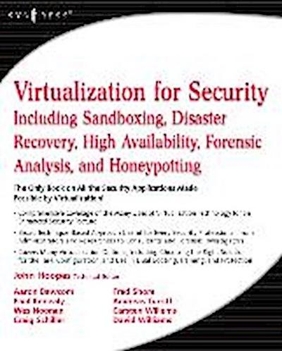 Virtualization for Security - John Hoopes