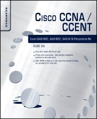 Cisco CCNA/CCENT Exam 640-802, 640-822, 640-816 Preparation Kit