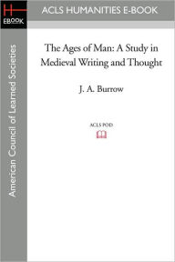 The Ages Of Man - J. A. Burrow