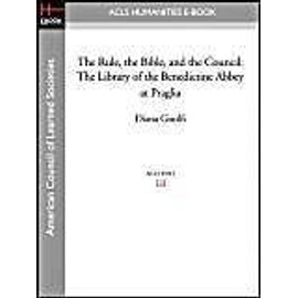 The Rule, the Bible, and the Council: The Library of the Benedictine Abbey at Praglia - Diana Gisolfi
