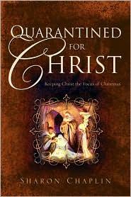 Quarantined For Christ - Sharon Chaplin