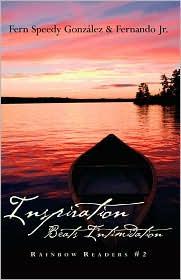 Inspiration Beats Intimidation - Fern  Speedy Gonzalez, Fernando, Fernando Gonzalez Jr