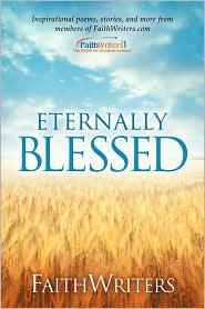Faithwriters - Eternally Blessed - Faithwriters.Com