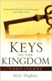 Keys to the Kingdom, Devotional - M.D. Hughley