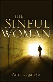 The Sinful Woman - Ann Kagarise