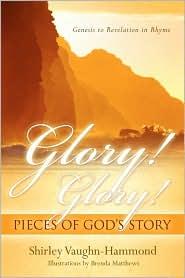 Glory! Glory! Pieces Of God's Story - Shirley Vaughn-Hammond