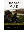 Obama's War - James Gannon