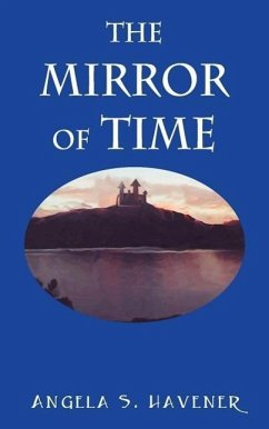 The Mirror of Time - Havener, Angela S.