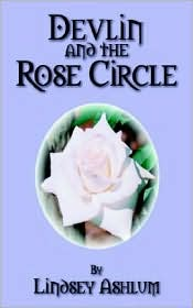 Devlin And The Rose Circle - Lindsey Ashlum