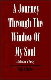 A Journey Through The Window Of My Soul - Tonya M. Barber