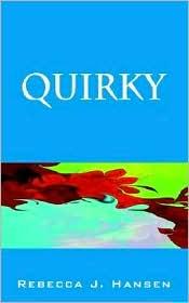 Quirky - Rebecca J. Hansen