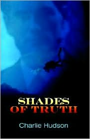 Shades Of Truth - Charlie Hudson