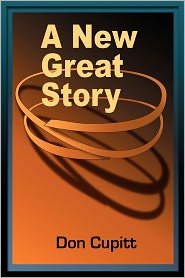 A New Great Story - Don Cupitt