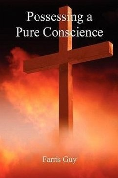 Possessing a Pure Conscience - Guy, Farris