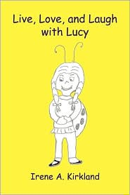 Live, Love, And Laugh With Lucy