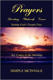 Prayers - Breaking Witchcraft Curses - Dimple Mcinvale