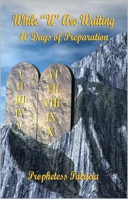 While ''U'' Are Waiting - 40 Days Of Preparation