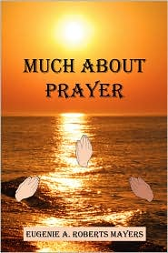 Much About Prayer