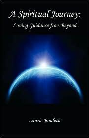 A Spiritual Journey - Laurie Boulette