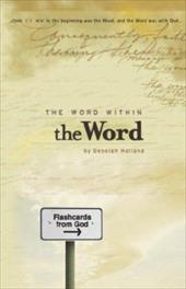 The Word Within the Word - Holland, Deborah