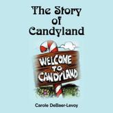 The Story of Candyland - Carole Debaer-Levoy