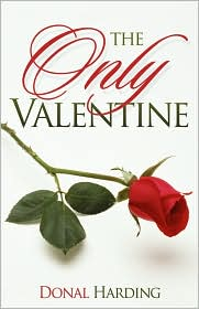 The Only Valentine - Donal Harding