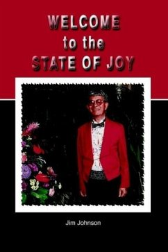 Welcome to the State of Joy - Johnson, Jim