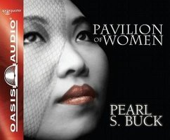 Pavilion of Women - Buck, Pearl S.