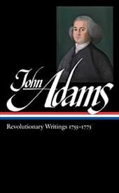 John Adams: Revolutionary Writings 1755-1775 - Adams, John / Wood, Gordon