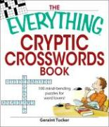 The Everything Cryptic Crosswords Book: 100 Mind-Bending Puzzles for Word Lovers!