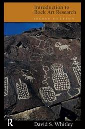 Introduction to Rock Art Research - Whitley, David S.